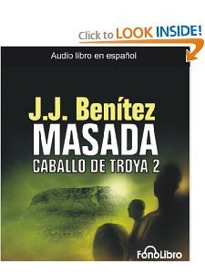 Caballo de Troya 2. Masada (Caballo de Troya (Fonolibro)) (Spanish