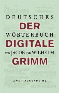 Deutsches Wörterbuch. 2 CD ROMs. Der digitale Grimm Jacob Grimm