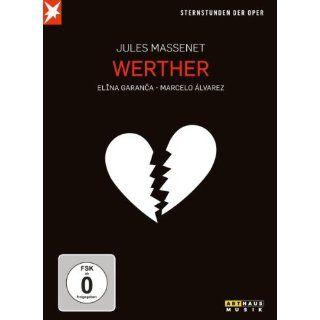 Massenet, Jules   Werther (Sternstunden der Oper) Jules