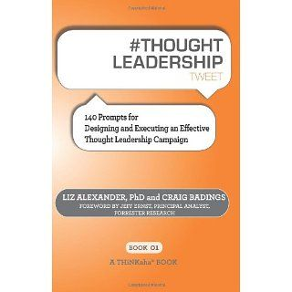 THOUGHT LEADERSHIP tweet Book01 140 Prompts for Designing and