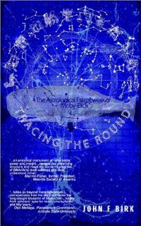 Tracing the Round The Astrological Framework of Moby Dick John Birk