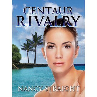 Centaur Rivalry (Touched Series Book 3) Nancy Straight, Linda Brant