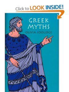 Greek Myths: Olivia E. Coolidge, Olivia E Coolidge: 0046442154260