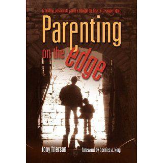 Parenting On The edge: Tony Frierson, Kym France Wilson, Nena Bermudez