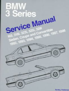Bmw 3 Series Service Manual M3, 318I, 323I, 325I, 328I Sedan, Coupe