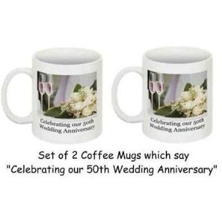50th Wedding Anniversary Coffee Mugs   Set of 2