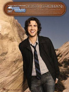 Josh Groban E Z Play Today 287 Josh Groban 9781423447160