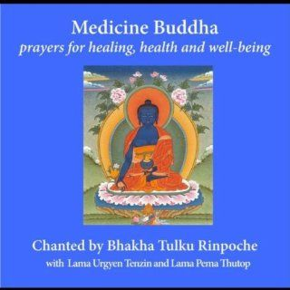 Medicine Buddha: Prayers for Healing, Health and Well