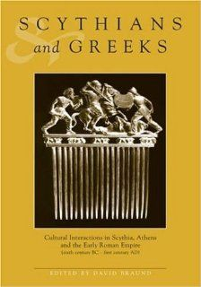 Scythians and Greeks Cultural Interaction in Scythia