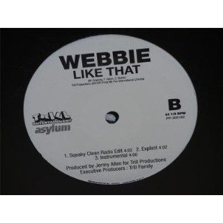 WEBBIE (ft. LIL BOOSIE) Like That/ remix 12 single Trill