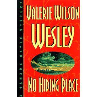 No Hiding Place Valerie Wilson Wesley 9780399143182