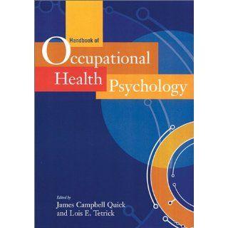Handbook of Occupational Health Psychology James Campbell