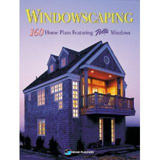 Windowscaping Designing With Light  Over 200 Home Plans Featuring