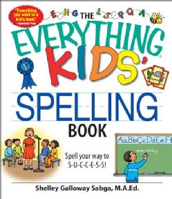 The Everything Kids Spelling Book