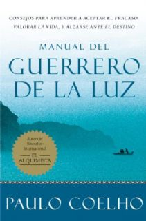 Manual del guerrero de la luz / Manual of the Warrior of Light