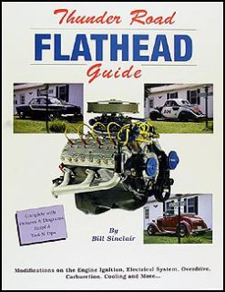 Flathead Modification Guide 1949 1950 1951 1952 1953 Engine 239 255